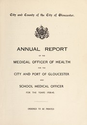 Cover of: [Report 1938-1945] | Gloucester (England). City and Port Council