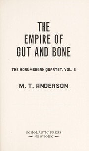 Cover of: The empire of gut and bone