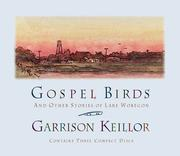 Cover of: Gospel Birds and Other Stories of Lake Wobegon
