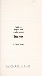 Cover of: Guide to Aegean and Mediterranean Turkey. | Diana Darke