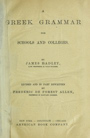 Cover of: A Greek grammar for schools and colleges