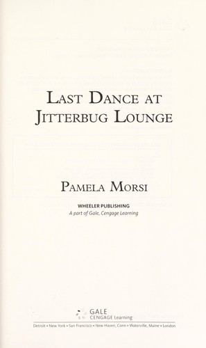 Last dance at Jitterbug Lounge by Pamela Morsi