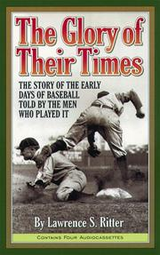 Cover of: The Glory of Their Times | Fred Snodgrass