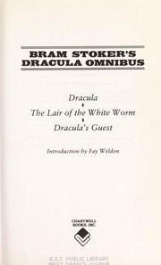 Cover of: Bram Stoker's Dracula omnibus: Dracula, The lair of the white worm, Dracula's guest