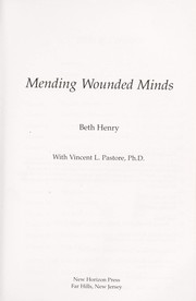 Cover of: Mending wounded minds | Beth Friday Henry