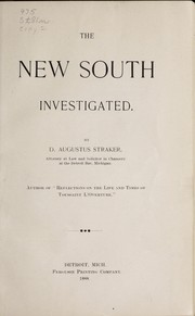 Cover of: The new South investigated. | Straker, D. Augustus
