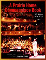 Cover of: A Prairie Home Companion Commonplace Book | Garrison Keillor