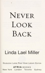Cover of: Never look back | Linda Lael Miller