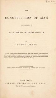 Cover of: The constitution of man considered in relation to external objects ...
