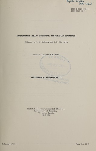 Environmental impact assessment by editors, J.B.R. Whitney and V.W. Maclaren.