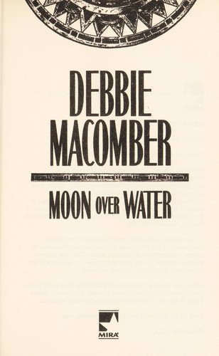 Moon Over Water (Deliverance Company #3) by