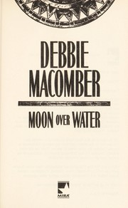 Cover of: Moon Over Water (Deliverance Company #3) |