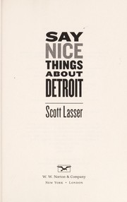 Cover of: Say nice things about Detroit