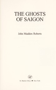 Cover of: The ghosts of Saigon