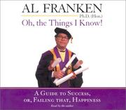 Cover of: Oh, The Things I Know | Al Franken
