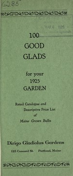 Cover of: 100 good glads for your 1925 garden