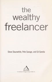 Cover of: The wealthy freelancer