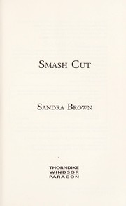 Cover of: Smash cut: a novel