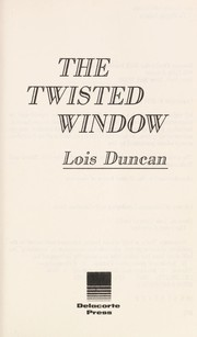 Cover of: The twisted window