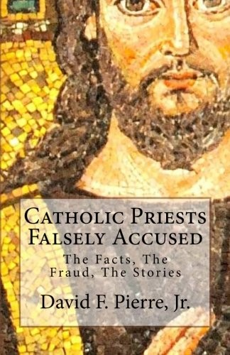 Catholic Priests Falsely Accused by