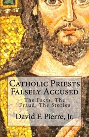 Cover of: Catholic Priests Falsely Accused |