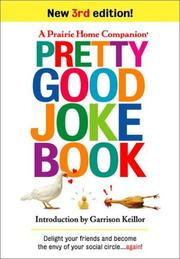 Cover of: A prairie home companion pretty good joke book. |