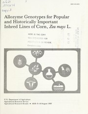 Cover of: Allozyme genotypes for popular and historically important inbred lines of corn, Zea mays L. |