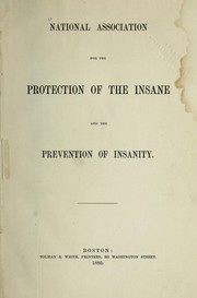 Cover of: National Association for the Protection of the Insane and the Prevention of Insanity | National Association for the Protection of the Insane and the Prevention of Insanity