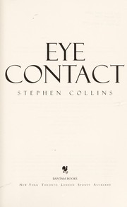 Cover of: Eye contact | Collins, Stephen