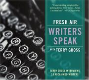 Cover of: Fresh Air Writers Speak with Terry Gross