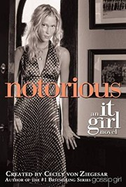 Cover of: Notorious (It Girl #2)