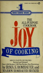 The Joy of Cooking Volume 1 by Irma S. Rombauer