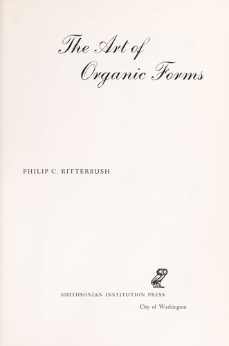 The art of organic forms by Philip C. Ritterbush