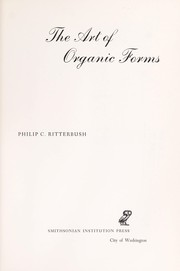 Cover of: The art of organic forms | Philip C. Ritterbush