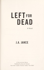 Cover of: Left for dead | J. A. Jance