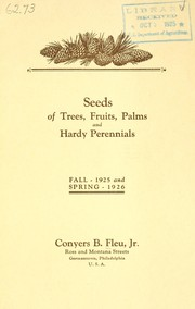 Cover of: Seeds of trees, fruits, palms and hardy perennials | Conyers B. Fleu, Jr. (Firm)