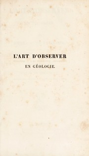 Cover of: L'art d'observer en g©♭ologie
