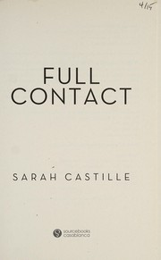 Cover of: Full contact | Sarah Castille