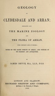 Cover of: Geology of Clydesdale and Arran | Bryce, James