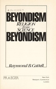 Cover of: Beyondism : religion from science |