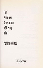 Cover of: The peculiar sensation of being Irish