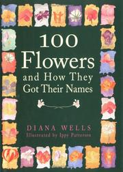 Cover of: 100 flowers and how they got their names
