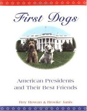 Cover of: First dogs: American presidents & their best friends