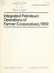Cover of: Integrated petroleum operations of farmer cooperatives, 1969