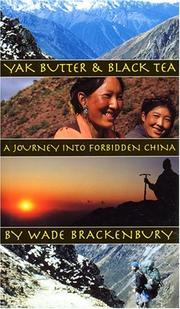 Cover of: Yak butter & black tea | Wade Brackenbury