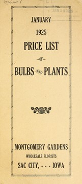 Cover of: January 1925 price list of bulbs and plants | Montgomery Gardens (Sac City, Iowa)