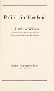 Cover of: Politics in Thailand. | Wilson, David A.