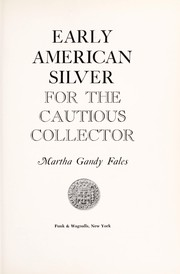 Cover of: Early American silver for the cautious collector