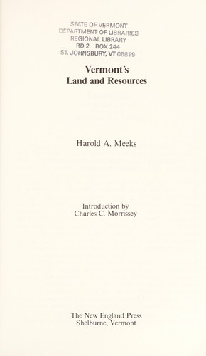 Vermont's land and resources by Harold A. Meeks