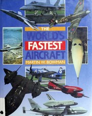 Cover of: The World's Fastest Aircraft: From Supermarine S6 to the Space Shuttle